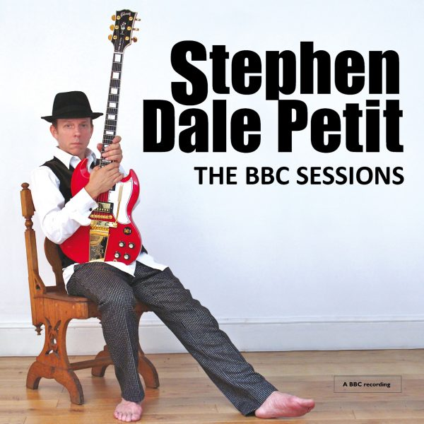 Stephen Dale Petit – The BBC Sessions